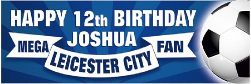 Leicester Birthday banner